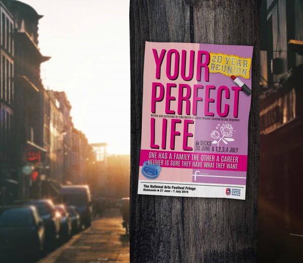 Your Perfect Life – National Arts Festival Poster